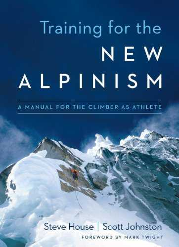 Cover of book Training for the New Alpinism: A Manual for the Climber as Athlete