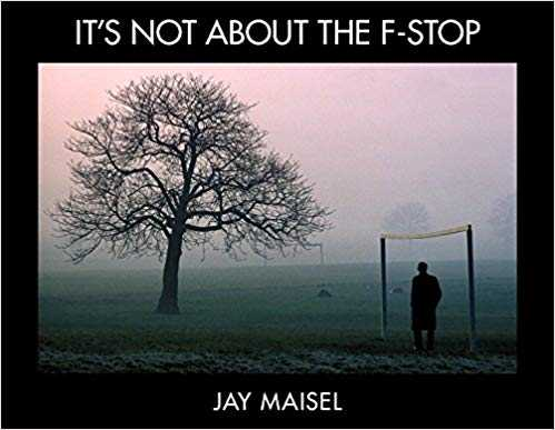 Cover of book It's Not About the F-Stop