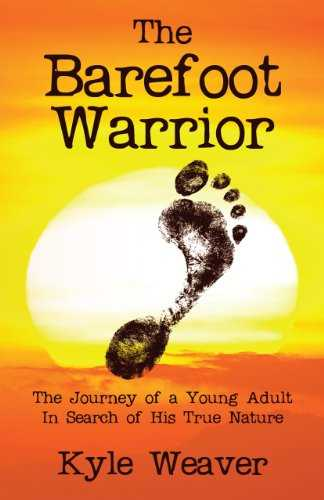 Cover of book The Barefoot Warrior: The Journey of a Young Adult in Search of His True Nature