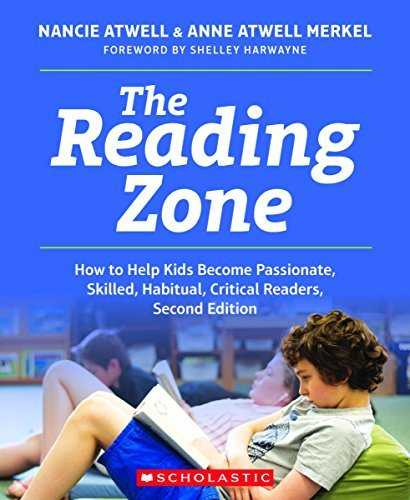 Cover of book The Reading Zone, 2nd Edition: How to Help Kids Become Skilled, Passionate, Habitual, Critical Readers