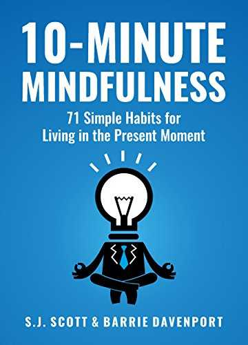 Cover of book 10-Minute Mindfulness: 71 Habits for Living in the Present Moment