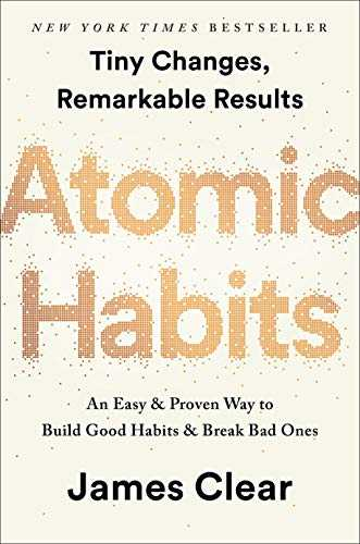 Cover of book Atomic Habits: An Easy & Proven Way to Build Good Habits & Break Bad Ones