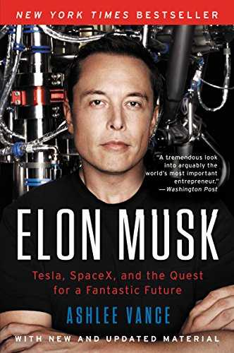 Cover of book Elon Musk: Tesla, SpaceX, and the Quest for a Fantastic Future