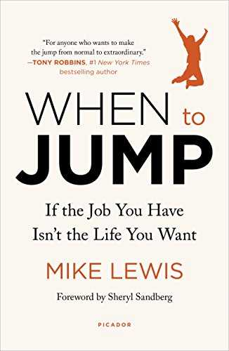 Cover of book When to Jump: If the Job You Have Isn't the Life You Want