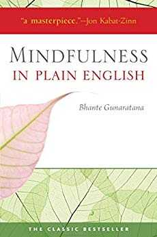 Cover of book Mindfulness in Plain English: 20th Anniversary Edition