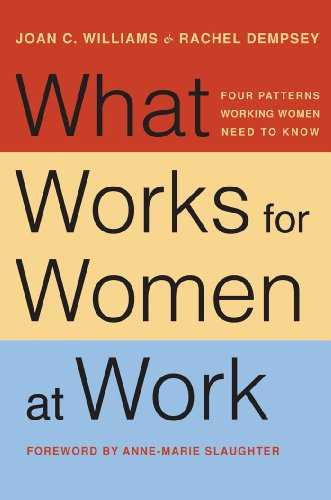 Cover of book What Works for Women at Work: Four Patterns Working Women Need to Know