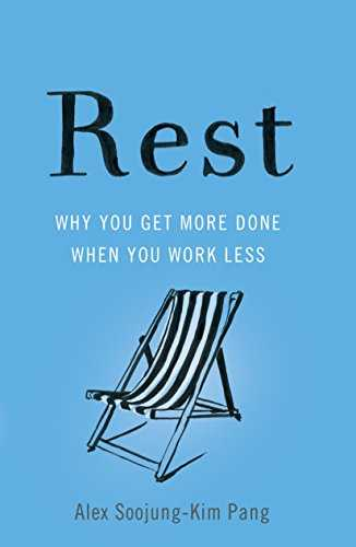 Cover of book Rest: Why You Get More Done When You Work Less